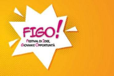 FIGO – il Festival di Idee, Giovani e Opportunità