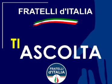 Fratelli d'Italia TI ASCOLTA