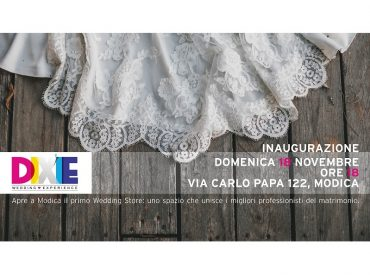 DIXIE WEDDING EXPERIENCE: il primo Store dedicato al Wedding