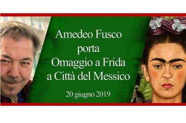 """""""Omaggio a Frida"""", a cura di Amedeo Fusco, XII Tappa a Città del Messico"""