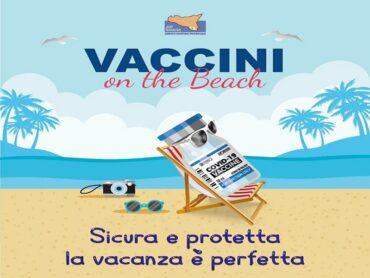 """Vaccini on the beach: """"Sicura e protetta la vacanza è perfetta"""""""