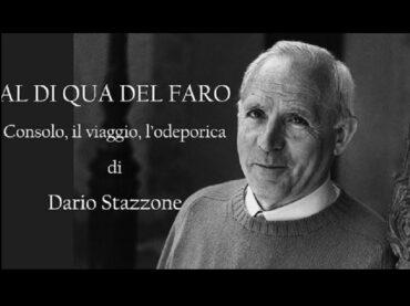 """""""Al di qua del Faro. Consolo, il viaggio, l'odeporica"""" di Dario Stazzone, presentato dall'autore assieme a Giuseppe Leone e Pietro Salvatore Reina"""